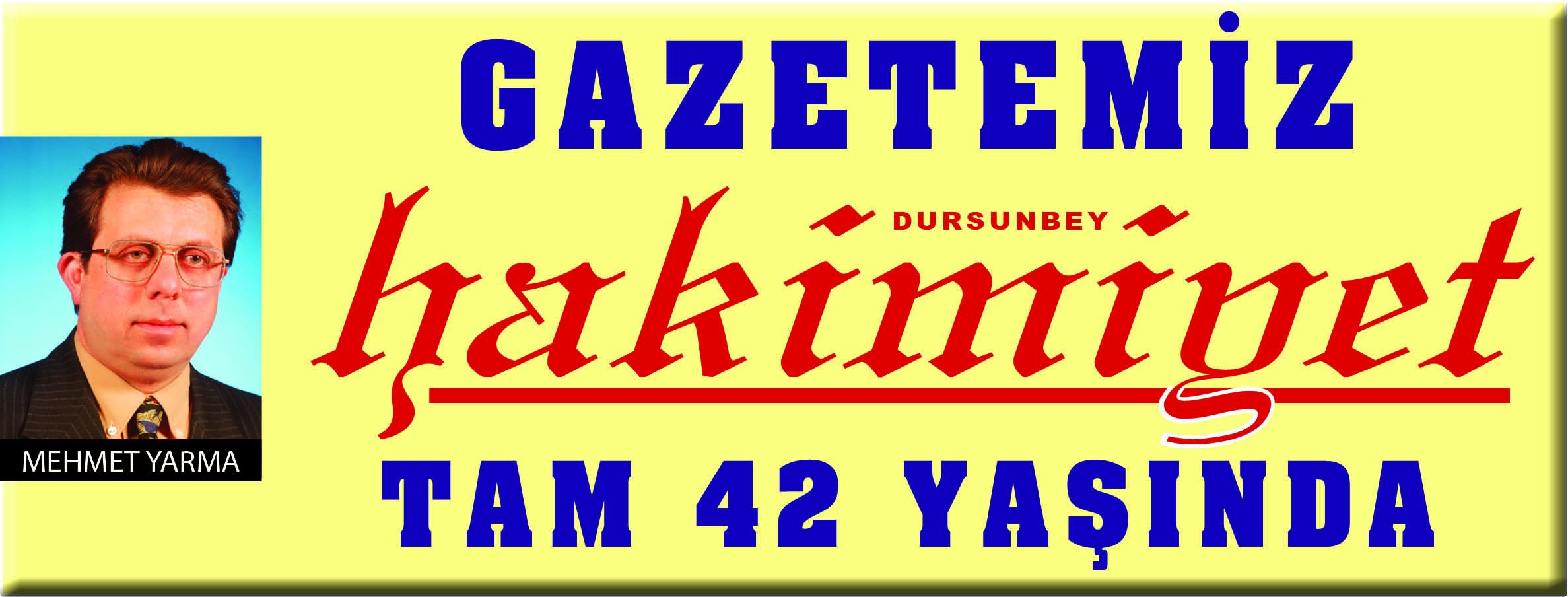 GAZETEMİZ DURSUNBEY HAKİMİYET, TAM 42 YAŞINDA.